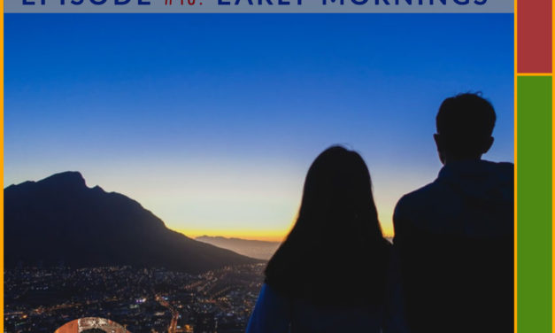 Early Mornings – #empathyforgrief – Break the Silent Struggle With Grief